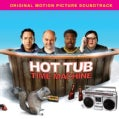 Various - Hot Tub Time Machine (OST)