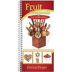 CQ Products 'Fruit Bouquets for Celebrations' Cookbook