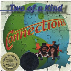 TWO OF A KIND - CONNECTIONS