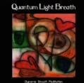 QUANTUM LIGHT BREATH - QUANTUM LIGHT BREATH