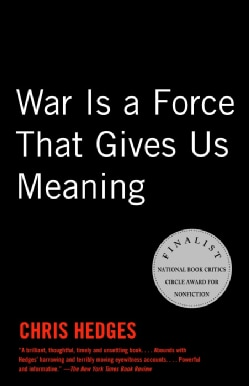 War Is a Force That Gives Us Meaning (Paperback)