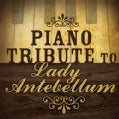 Lady Antebellum - Piano Tribute to Lady Antebellum