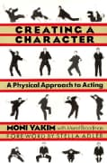 Creating a Character: A Physical Approach to Acting (Paperback)