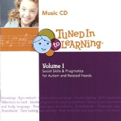 TUNED IN TO LEARNING - VOL. 1- SOCIAL SKILLS & PRAGMATICS FOR AUTISM & RE