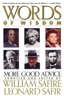Words of Wisdom: More Good Advice (Paperback)