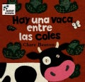 Hay Una Vaca Entre Las Coles / There's a Cow in the Cabbage Patch (Paperback)