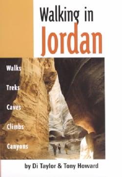 Walking in Jordan: Walks, Treks, Caves, Climbs, Canyons (Paperback)