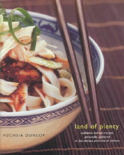 Land of Plenty: A Treasury of Authentic Sichuan Cooking (Hardcover)
