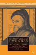 Geoffrey Chaucer Hath a Blog: Medieval Studies and New Media (Paperback)