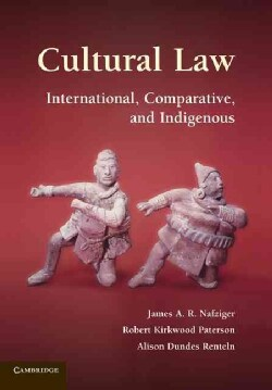 Cultural Law: International, Comparative, and Indigenous (Hardcover)