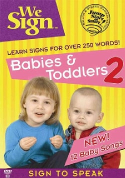 We Sign: Babies & Toddlers 2
