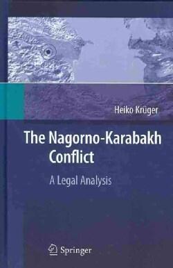 The Nagorno-Karabakh Conflict: A Legal Analysis (Hardcover)