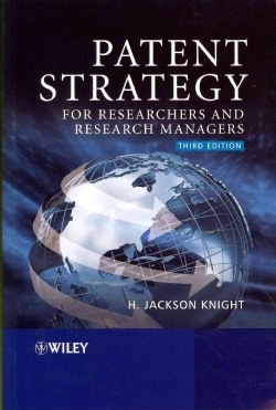 Patent Strategy for Researchers and Research Managers (Paperback)