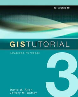 GIS Tutorial 3: Advanced Workbook