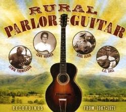 Various - Rural Parlor Guitar