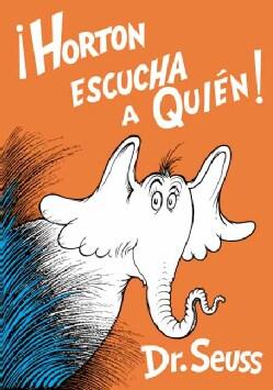 Horton Escucha a Quien / Horton Hears a Who (Hardcover)