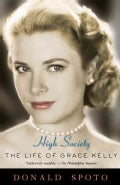 High Society: The Life of Grace Kelly (Paperback)