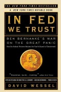 In Fed We Trust: Ben Bernanke's War on the Great Panic (Paperback)