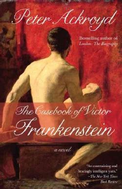 The Casebook of Victor Frankenstein (Paperback)