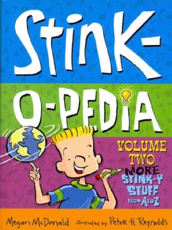 Stink-o-pedia: More Stink-y Stuff from a to Z (Paperback)