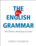 The New English Grammar: With Phonetics, Morphology and Syntax (Paperback)