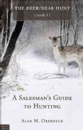A Salesman's Guide to Hunting (Paperback)