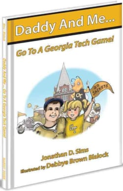 Daddy and Me Go to the Georgia Tech Game (Hardcover)
