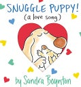 Snuggle Puppy!: A Little Love Song (Board book)