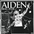Aiden - From Hell With Love