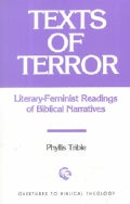 Texts of Terror: Literary-Feminist Readings of Biblical Narratives (Paperback)