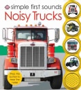 Simple First Sounds Noisy Trucks (Board book)