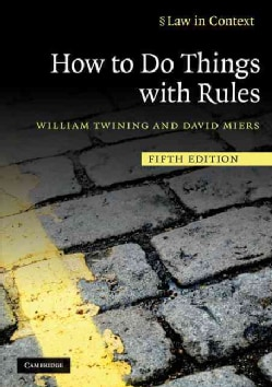 How to Do Things with Rules: A Primer of Interpretation (Paperback)