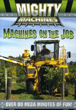Mighty Machines: Machines on the Job (DVD)
