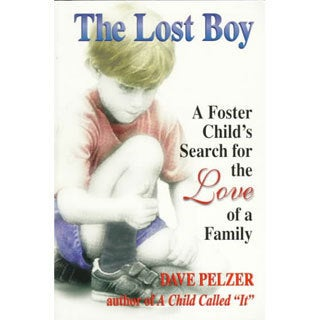 The Lost Boy: A Foster Child's Search for the Love of a Family (Paperback)