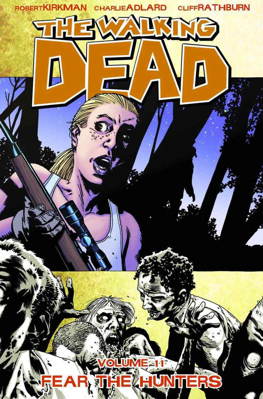 The Walking Dead 11: Fear the Hunters (Paperback)