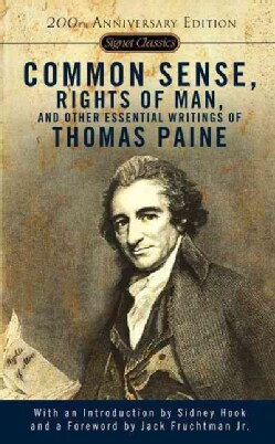 Common Sense, the Rights of Man, and Other Essential Writings (Paperback)