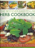 The Best-Ever Easy-to-Use Herb Cookbook: Making the Most of Fresh Herbs in Your Cooking with 85 Delicious Recipes... (Paperback)