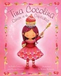 Tina Cocolina: Queen of the Cupcakes (Hardcover)