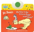 Do You Like Green Eggs and Ham? (Novelty book)