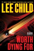 Worth Dying for: A Reacher Novel (Hardcover)