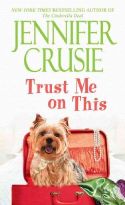 Trust Me on This (Paperback)