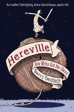 Hereville: How Mirka Got Her Sword (Hardcover)