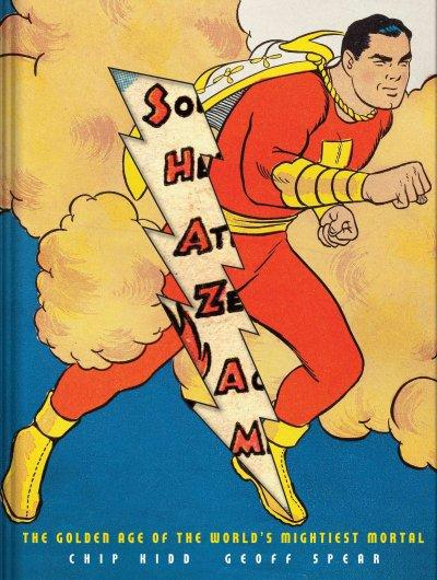 Shazam!: The Golden Age of the World's Mightiest Mortal (Hardcover)