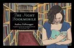 The Night Bookmobile (Hardcover)
