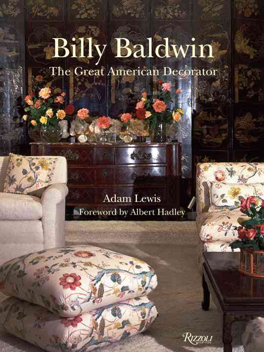 Billy Baldwin: The Great American Decorator (Hardcover)