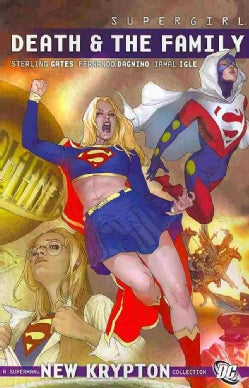 Supergirl: Death & the Family (Paperback)