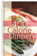 400 Calorie Dinners: Satisfying, Guilt-Free, Real-Life Meals (Spiral bound)