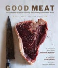 Good Meat: The Complete Guide to Sourcing and Cooking Sustainable Meat with More Than 200 Recipes (Hardcover)