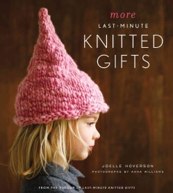 More Last-minute Knitted Gifts (Hardcover)