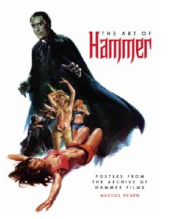 The Art of Hammer: Posters from the Archive of Hammer Films (Hardcover)